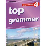 Top Grammar 4 Intermediate ( editura : MM Publications , autor :  H.Q. Mitchell , ISBN 978-960-443-407-7 )