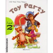 Little Books - Toy Party - level 2 reader with CD ( editura : MM Publications , autor : H.Q. Mitchell , Marileni Malkogianni , ISBN 978-960-478-381-6 )