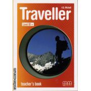 Traveller Level B1+ - Teacher's book ( editura : MM Publications , autor : H.Q. Mitchell , ISBN 978-960-443-610-1 )
