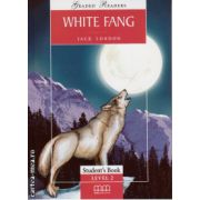 Graded Readers - White Fang: Student's book - level 2 reader ( editura: MM Publications, autor: Jack London, ISBN 978-960-443-162-5 )