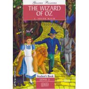 Graded Readers - The Wizard of Oz: Student's book - level 2 reader ( editura: MM Publications, autor: L. Frank Baum, ISBN 978-960-379-729-6 )