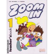 Zoom In 1 - Teacher's book ( editura : MM Publications , H.Q. Mitchell , S. Parker , ISBN 9789603792604 )