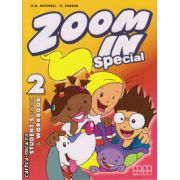 Zoom In 2 Special - Student ' s Book + Workbook ( editura : MM Publications , autor : H.Q. Mitchell , S. Parker , ISBN 978-960-443-707-8 )