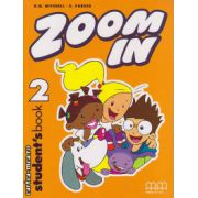 Zoom In 2 - Student ' s Book ( editura : MM Publications , autor : H.Q. Mitchell , S. Parker , ISBN 978-960-379-268-0 )
