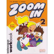 Zoom In 2 - Workbook with CD ( editura : MM Publications , autor : H.Q. Mitchell , S. Parker , ISBN 978-960-379-269-7 )