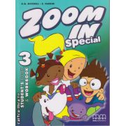 Zoom In 3 Special - Student ' s Book + Workbook ( editura : MM Publications , autor : H.Q. Mitchell , S. Parker , ISBN 978-960-443-708-5 )
