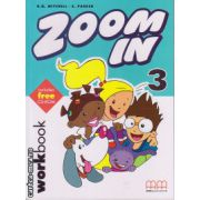 Zoom In 3 - Workbook with CD ( editura : MM Publications , autor : H.Q. Mitchell , S. Parker , ISBN 978-960-379-279-6 )