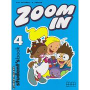 Zoom In 4 - Student ' s Book ( editura : MM Publications , autor : H.Q. Mitchell , S. Parker , ISBN 978-960-379-288-8 )
