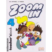 Zoom In 4 - Teacher's book ( editura : MM Publications , autor : H.Q. Mitchell , ISBN 978-960-379-290-1 )