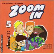 Zoom In 5 Class CDs ( editura : MM Publications , autor : H.Q. Mitchell , ISBN 978-960-379-302-1 )