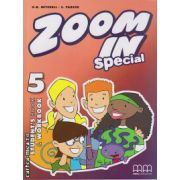 Zoom In 5 Special - Student ' s Book + Workbook ( editura : MM Publications , autor : H.Q. Mitchell , S. Parker , ISBN 978-960-443-710-8 )