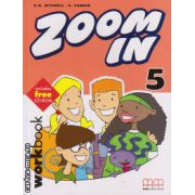 Zoom In 5 - Workbook with CD ( editura : MM Publications , autor : H.Q. Mitchell , S. Parker , ISBN 978-960-379-299-4 )