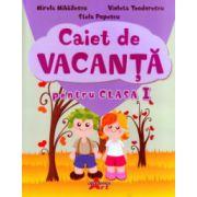 Caiet de vacanta pentru clasa I ( Editura: Akademos Art, Autor: Mirela Mihailescu, Violeta Teodorescu, Stela Popescu ISBN 978-606-8336-63-3 )