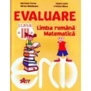 Evaluare clasa a III a limba romana, matematica ( Editura: Akademos Art, Autor: Marinela Florea, Ileana Leafu, Mirela Maldaeanu, Cristina Mincu ISBN 606-8336-37-9 )