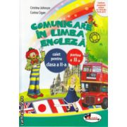 Comunicare in Limba Engleza caiet pentru clasa a II a partea II ( Editura : Aramis , Autor : Cristina Johnson , Corina Cigan ISBN 978-606-706-103-1 )