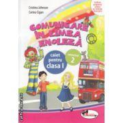 Comunicare in Limba Engleza caiet pentru clasa I partea II ( Editura : Aramis , Autor : Cristina Johnson , Corina Cigan ISBN 978-606-706-102-4 )