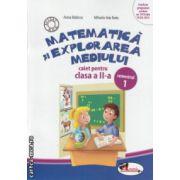 Matematica si explorarea mediului caiet pentru clasa a II a partea I ( Editura : Aramis , Autor : Anina Badescu , Mihaela - Ada Radu ISBN 978-606-706-090-4 )