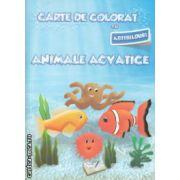 Carte de colorat cu abtibilduri Animale acvatice ( Editura : Ars Libri , Autor : Adina Grigore ISBN 978-606-574-151-5 )