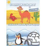 Carte de colorat cu abtibilduri Animale polare si din desert ( Editura: Ars Libri ISBN 978-606-574-467-7 )