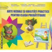 Arte vizuale si abilitati practice pentru clasa pregatitoare ( Editura: Ars Libri, Autor: Adina Grigore, Cristina Toma ISBN 978-606-547-777-7 )