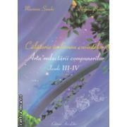 Calatorie in lumea cuvintelor Arta redactarii compunerilor clasele III-IV ( Editura : Ars Libri , Autor : Mariana Sandu , Adriana Spinu ISBN 9786065740082 )