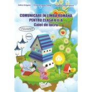 Comunicare in limba romana pentru clasa a II a caiet de lucru ( Editura: Ars Libri, Autor: Adina Grigore, Cristina Ipate Toma, Nicoleta Sonia Ionica ISBN 978-606-574-423-3 )