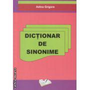Dictionar de sinonime ( Editura : Ars Libri , Autor : Adina Grigore ISBN 978-606-8088-41-9 )