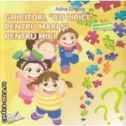 Ghicitori cu lipici pentru mari si mici cu abtibilduri ( Editura : Ars Libri , Autor : Adina Grigore ISBN 978-606-574-299-4 )