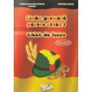 Limba germana pentru clasa I caiet de lucru ( Editura: Ars Libri, Autor: Loredana Elena Istrate Anghel, Cristina Fuscel )