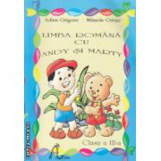 Limba Romana cu Andy si Marty clasa a III a ( Editura : Ars Libri , Autor : Adina Grigore , Mihaela Crivac ISBN 978-606-8088-12-9 )