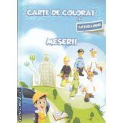 Carte de colorat cu abtibilduri Meserii ( Editura : Ars Libri ISBN 978-606--574-468-4 )