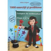 1000 exercitii si probleme clasa a II a ( Editura : Ars Libri , Autor : Adina Grigore ISBN 978-606-574-421-9 )