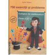 750 exercitii si probleme clasa a III a ( Editura: Ars Libri, Autor: Adina Grigore ISBN 978-606-574-171-3 )