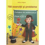 750 exercitii si probleme clasa a IV a ( Editura: Ars Libri, Autor: Adina Grigore ISBN 978-606-574-172-0 )
