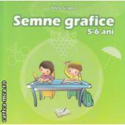 Semne grafice 5-6 ani ( Editura : Ars Libri , Autor : Adina Grigore ISBN 978-606-574-258-1 )