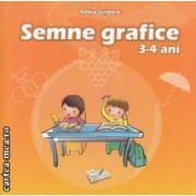 Semne grafice 3 - 4 ani ( Editura: Ars Libri, Autor: Adina Grigore ISBN 978-606-574-256-7 )