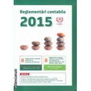 Reglementari contabile 2015 ( Editura : Confisc ISBN 978-973-1895-89-5 )