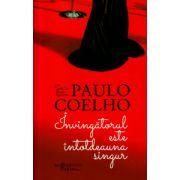 Invingatorul este intotdeauna singur ( Editura: Humanitas, Autor: Paulo Coelho ISBN 978-973-689--729-0 )
