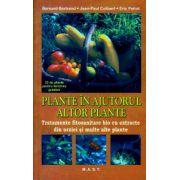 Plante in ajutorul altor plante ( Editura: Mast, Autor: Bernard Bertrand, Jean Paul Collaert, Eric Petiot ISBN 978-606-649-051-1 )