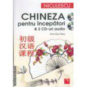Chineza pentru incepatori cu 2 CD  - uri ( Editura : Niculescu , Autor : Monika Mey ISBN 978-973-748-621-9 )