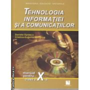 Tehnologia informatiei si a comunicatiilor manual pentru clasa a X a ( Editura : Niculescu , Autor : Daniela Oprescu , Cristina Eugenia Damacus ISBN 973-87248-4-8 )