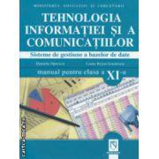Tehnologia informatiei si a comunicatiilor manual pentru clasa a XI a (  Editura : Niculescu , Autor : Daniela Oprescu , Liana Bejan Ienulescu ISBN 978-973-87842-3-9 )