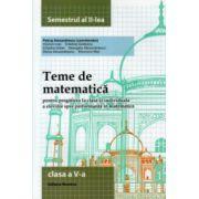 Teme de matematica pentru clasa a V - a semestrul al II -lea ( Editura: Nomina, Autor: Petrus Alexandrescu ISBN 978-606-535-695-5 )