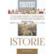 Istorie evaluari finale standard, teste pentru bacalaureat ( Editura: Paralela 45, Autor: Mihaela Olteanu ISBN 978-973-47-2007-1 )