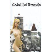Codul lui Dracula ( Editura : Tiparg , Autor : Stefan Gaitanaru ISBN 978-973-735-786-1 )