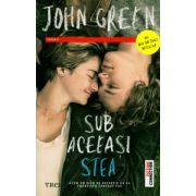 Sub aceeasi stea ( Editura: Trei, Autor: John Green ISBN 978-973-707-749-1 )