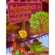 Matematica si explorarea mediului clasa I ( Editura: Trend, Autor: Alexandrina Dumitru, Viorel-George Dumitru, Violeta Antoniu ISBN 978-606-8664-16-3 )