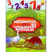Matematica si explorarea mediului clasa pregatitoare partea I ( Editura: Trend, Autor: Violeta Antoniu, Violeta Neagu ISBN 978-606-8664-04-4 )