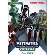 Matematica exercitii, probleme si teste clasa a VI - a ( Editura: Trend, Autor: Monica Topana ISBN 978-606-8370-63-7 )