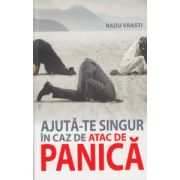 Ajuta-te singur in caz de atac de panica ( Editura: All, Autor: Radu Vrasti, ISBN 978-606-587-392-2 )